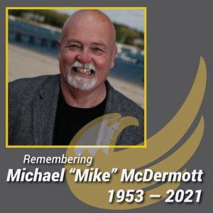 Remembering Michael McDermott 1953-2021